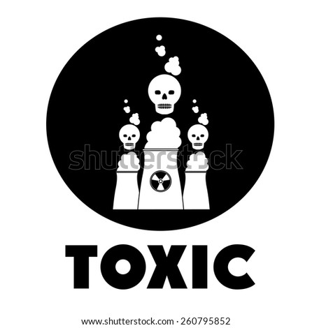Toxic and Pollution design, vector illustration - stock vector