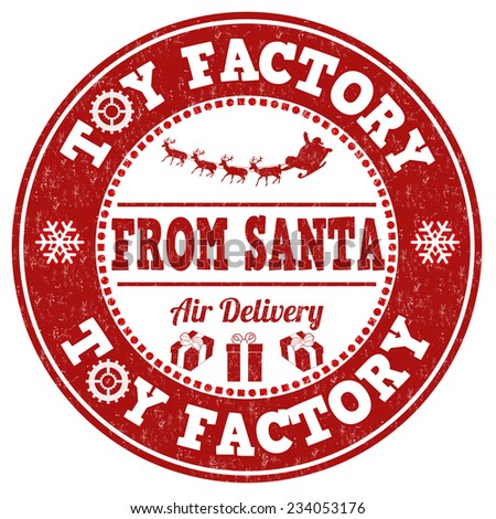 Toy factory from Santa grunge rubber stamp on white background, vector illustration - stock vector