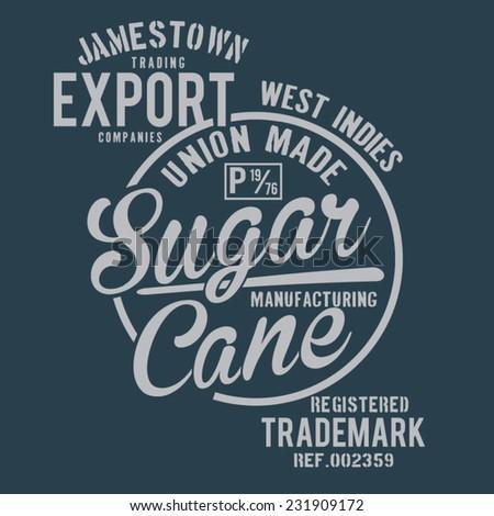 Trademark denim sugar cane typography, t-shirt graphics, vectors - stock vector