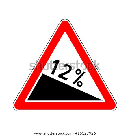Traffic-Road Sign of Steep Road on White - stock vector