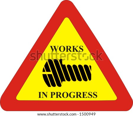 traffic sign, construction site and works are in progress, industrial vector ilustration - stock vector