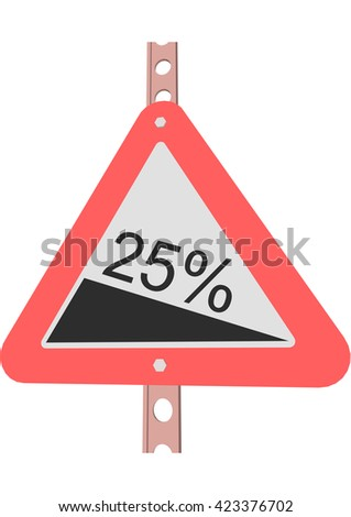 Traffic Sign Steep decline 25% - stock vector