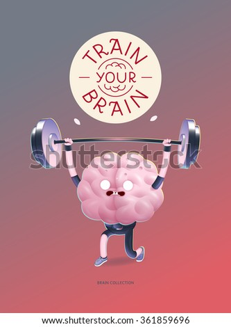 Train your brain poster - a vector cartoon illustration of a training brains activity with lettering Train Your Brain, weightlifting. Part of Brain collection. - stock vector