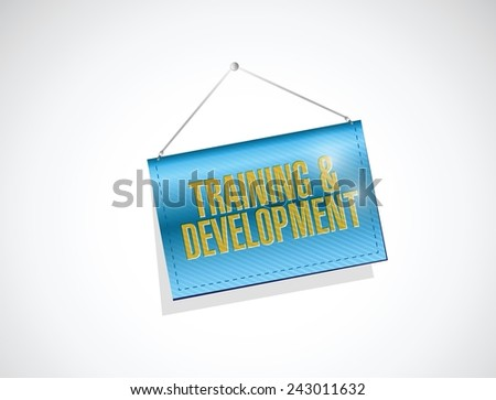 training and development hanging sign illustration design over a white background - stock vector