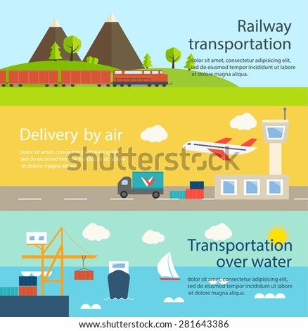 Transportation and delivery web banners set. Railway transportation, transportation over water, transportation by air, vector illustration - stock vector