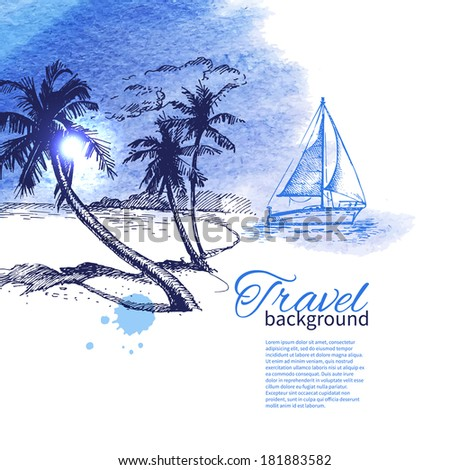 Travel and holiday background. Hand drawn sketch watercolor illustration  - stock vector