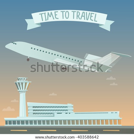 Travel Banner. Travel by Airplane. Time to Travel. Air Travel. Airport and Plane. Vector illustration - stock vector