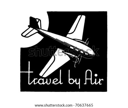 Travel By Air - Retro Ad Art Banner - stock vector