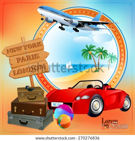 Travel design template; Car ready to be loaded with luggage, stopped in front of next destinations wood sign; Airliner flying over exotic landscape; Exotic summer`s environment on backdrop.  - stock vector