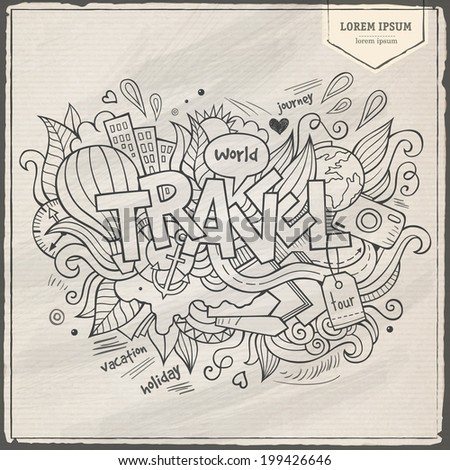 Travel hand lettering and doodles elements background. Vector illustration - stock vector