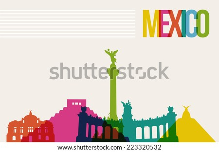 Travel Mexico famous landmarks skyline multicolored design background. Transparency vector organized in layers for easy create your own website, brochure or marketing campaign. - stock vector