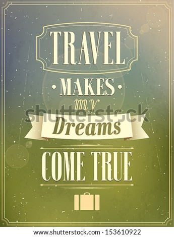 Travel typographic vintage design. Vector illustration. - stock vector