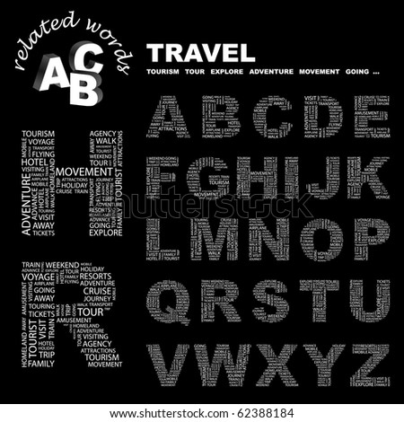 TRAVEL. Vector letter collection. Illustration with different association terms.