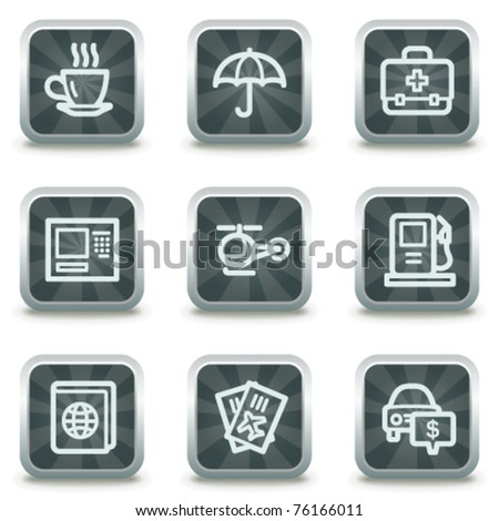 Travel web icons set 4, grey square buttons - stock vector