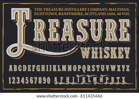 Treasure Whiskey - label design font - vector typeface for alcohol drinks