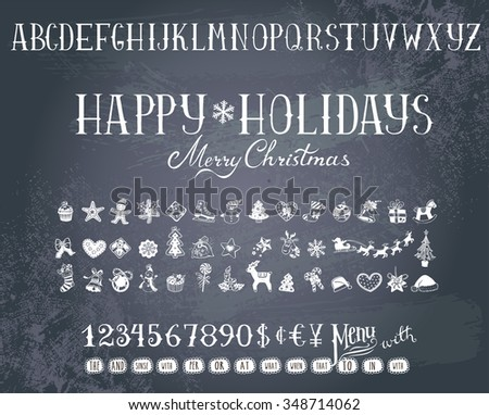Trendy hand-drawn Holiday decorations, alphabet  and  numbers on a blackboard. - stock vector