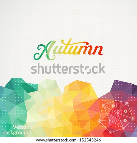 "Triangle  background, vector illustration with ""Autumn"" vector watercolor lettering. Abstract hand drawn watercolor banner, vector illustration. Watercolor composition for scrapbook. Autumnal template - stock vector"