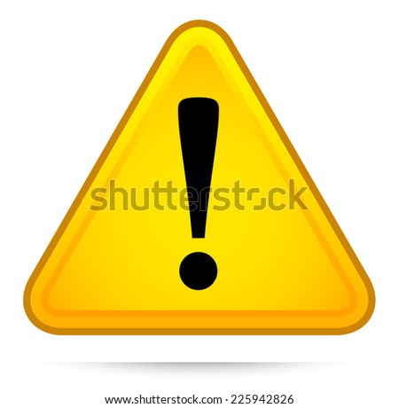Triangle warning sign with exclamation point. Forewarn, caution, attention. - stock vector
