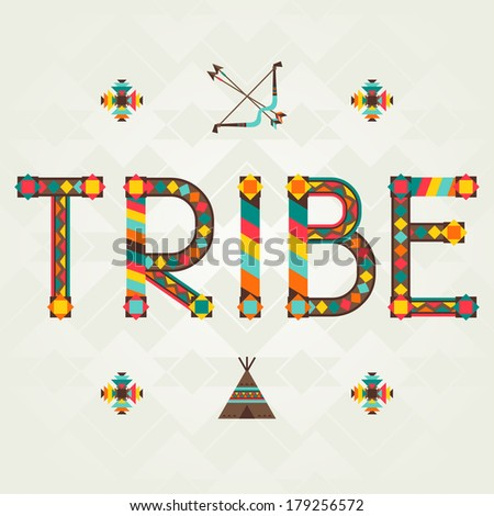 Tribe. Design word with ornament. - stock vector