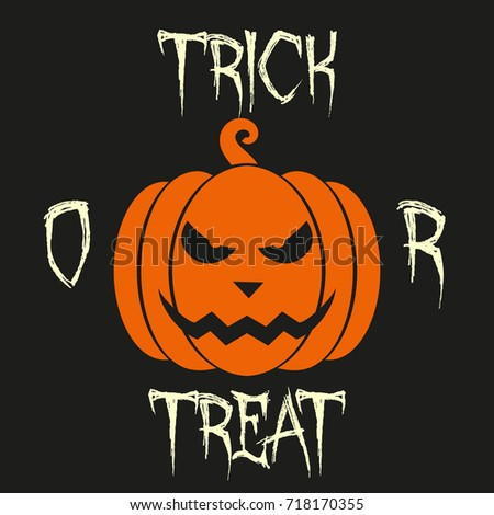 Trick Or Treat   Halloween Vector Background With Scary Pumpkin. Postcard,  Banner Or Poster