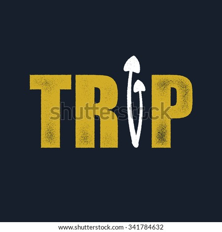 Trip. Art concept. Vector illustration in grunge style. Element for tour design. Vector background. - stock vector