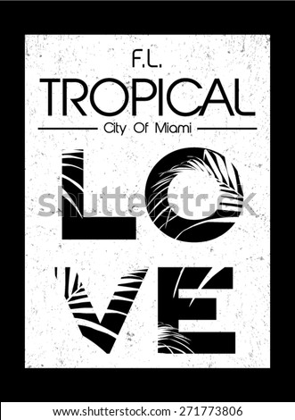 Tropical graphic with slogan in vector - stock vector