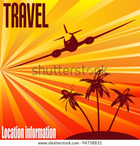 Tropical Travel, Vector retro background for the holiday industry - stock vector
