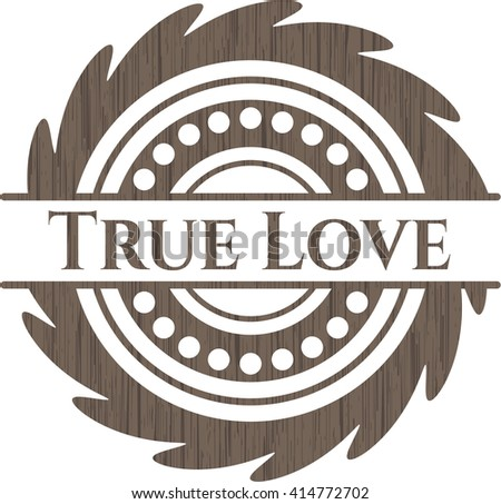 True Love badge with wood background