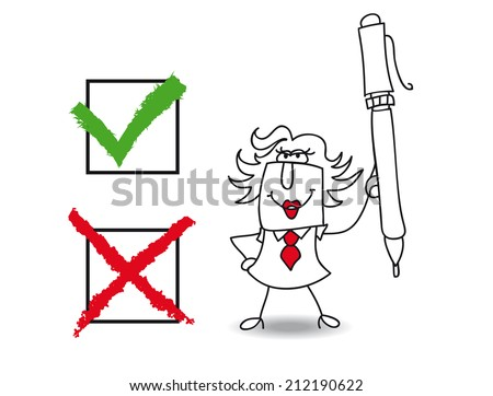 True or falsE;  Penelope the businesswoman checked a list  with a pen  - stock vector