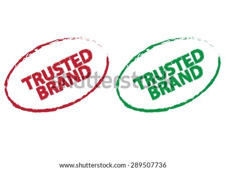 trusted brand grunge effect. vector illustration - stock vector
