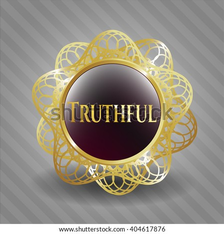 Truthful gold badge or emblem - stock vector
