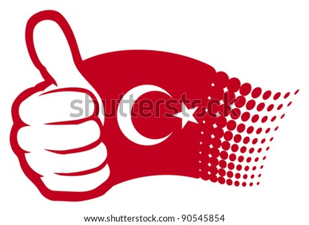 Turkey flag. Hand showing thumbs up
