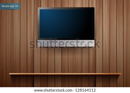 tv on wooden wall, with wood shelf, Vector illustration - stock vector