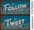 Tweet, follow words - social media concept - text on vintage sign, vector image.  - stock photo