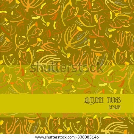 Twigs pattern. Golden pistachio autumn tansy background with strip design. Text place. Vector illustration. - stock vector