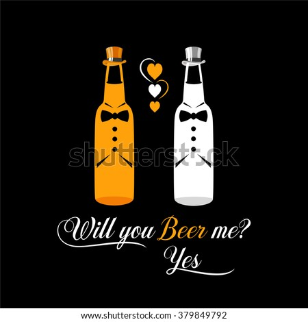 Two bottles of beer as engaged couple of gays vector. Funny beer poster vector for pubs and bars. Cool print design for bachelor party. Proposal idea poster. - stock vector