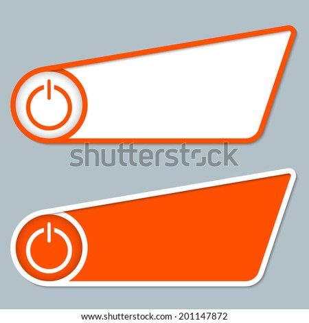 two orange boxes for any text with power button - stock vector