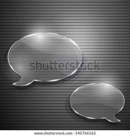 Two speech bubbles from glass on gray striped background - stock vector