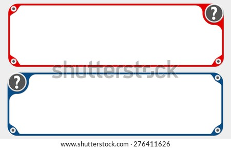 Two vector frames for your text and question mark - stock vector