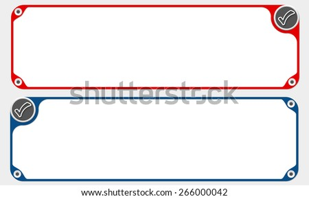 Two vector frames for your text and simple check box - stock vector