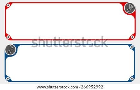 Two vector frames for your text and simple music symbol - stock vector