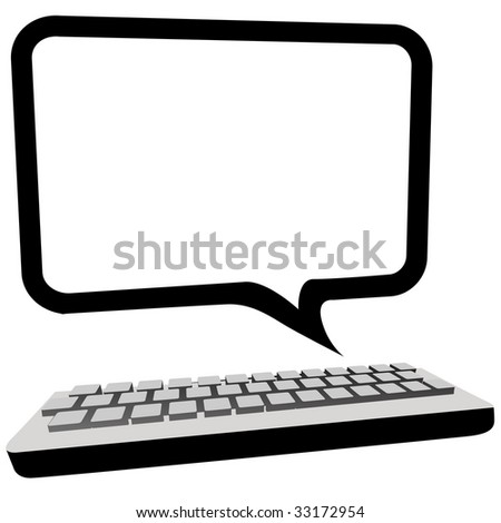 Type blog, email or other text in this speech bubble copyspace as a computer monitor above a keyboard. - stock vector