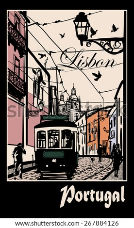 Typical architecture and tramway in Lisbon - Vector illustration - stock vector