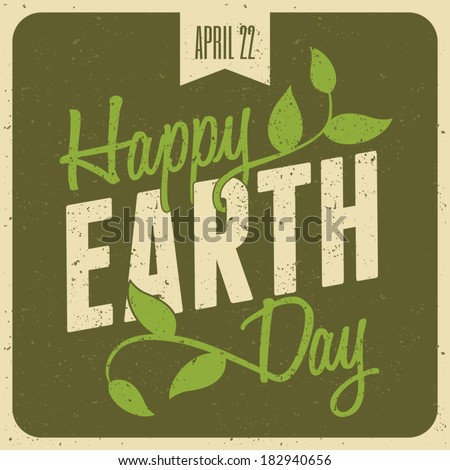 Typographic design poster for Earth Day. - stock vector