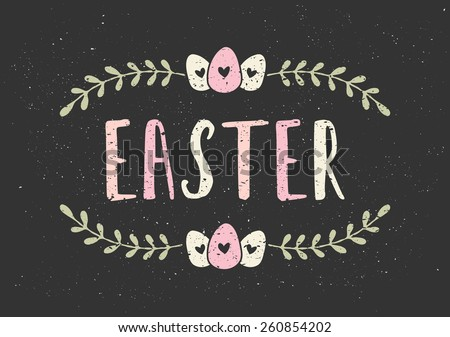 Typographic Easter greeting card template in chalkboard style. Pastel colored Easter design with eggs and laurel branches. - stock vector