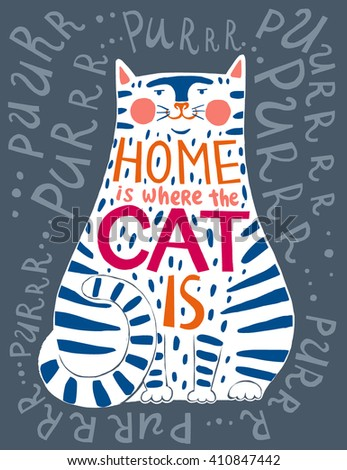 Typographic poster with unique creative lettering design. Phrase Home is where the cat is hand drawn in the silhouette with detailed decoration. Graphic design element for home or office interior. - stock vector