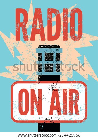 "Typographic retro grunge radio station poster. Microphone ""On air"". Vector illustration. - stock vector"