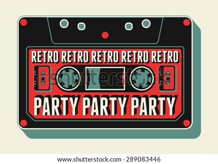 Typographic Retro Party poster design with an audio cassette. Vintage vector illustration. - stock vector