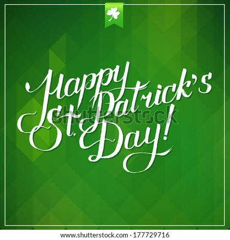 Typographic Saint Patrick Day Card - stock vector