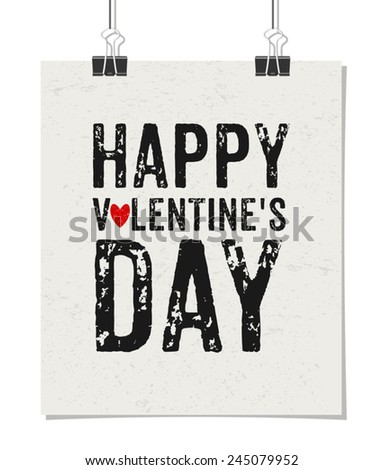 """Typographic style poster for Valentine's Day with text """"Happy Valentine's Day"""". Poster design mock-up with paper clips, isolated on white. - stock vector"""